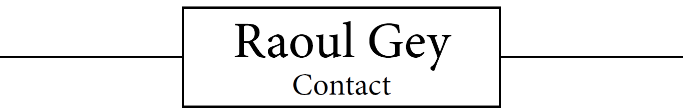 Raoul Gey Contact
